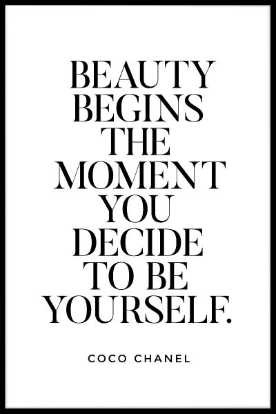 Beauty Begins The Moment You Decide Plakat