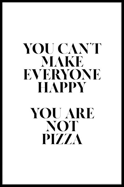 You Are Not Pizza Plakat