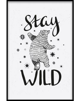 Stay Wild Bear Plakat
