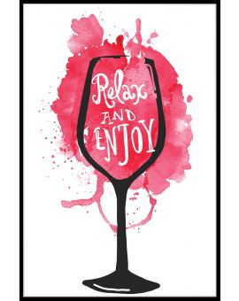 Relax And Enjoy Red Wine Plakat