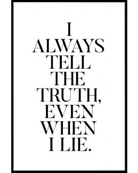 Even When I Lie Plakat