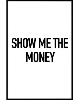 Show Me The Money Plakat
