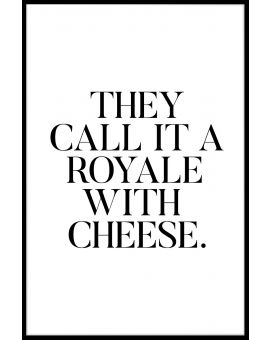 Royale With Cheese Plakat