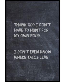 Where Do Tacos Live Plakat