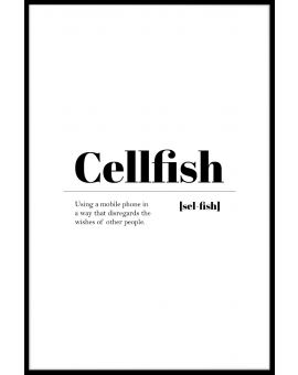 Cellfish Plakat