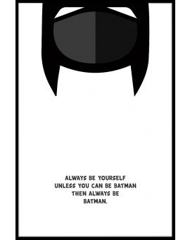 Be Batman Plakat